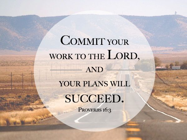 Image result for proverbs 16:3 succeed