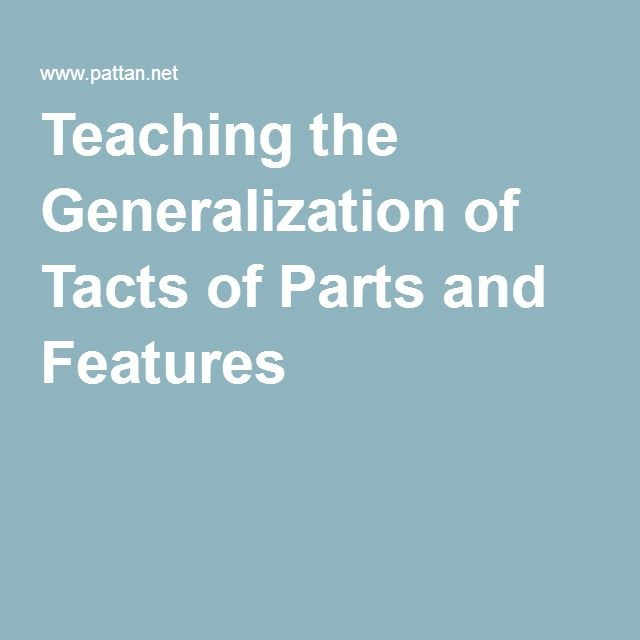 Teaching the Generalization of Tacts of Parts and Features ABA