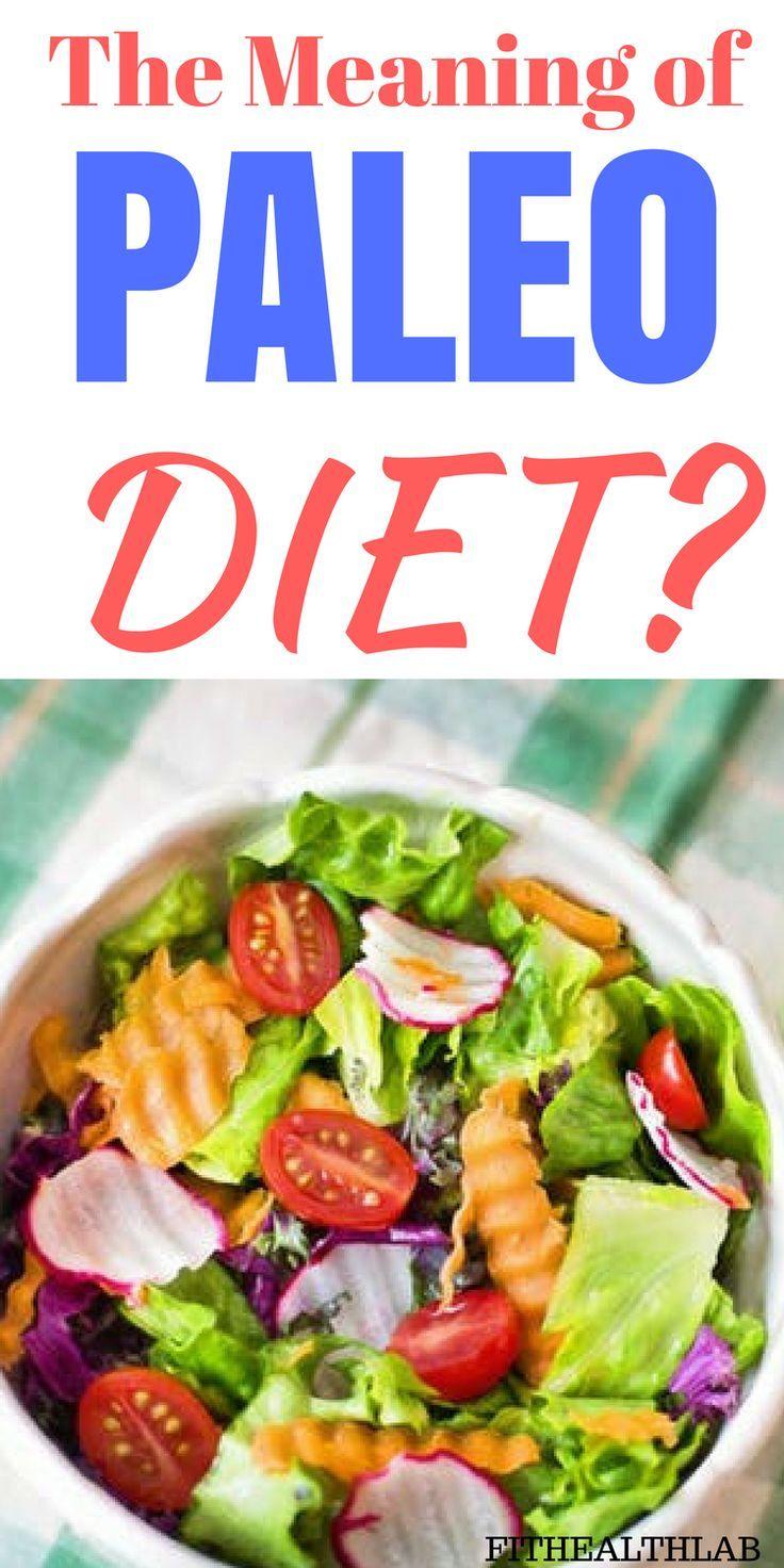 Healthy Benefits of Paleo Diet! Paleo diet meaning