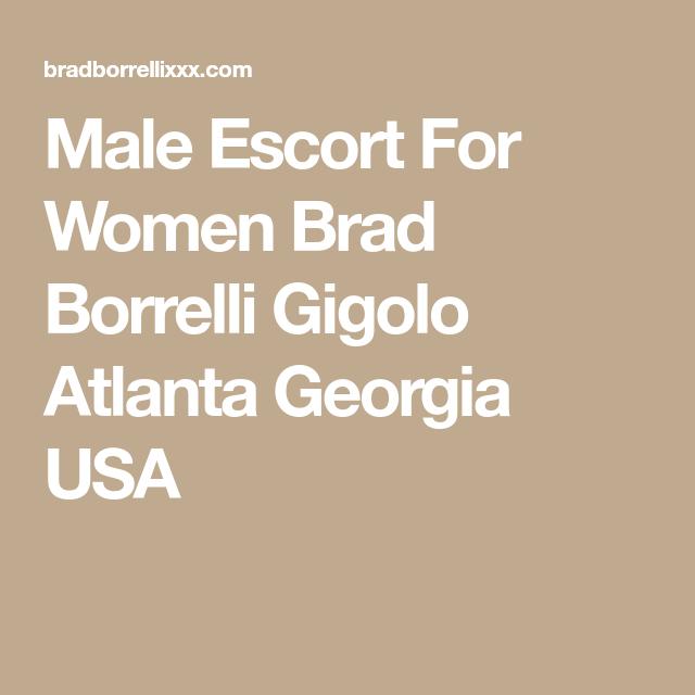 Male Escort For Women Brad Borrelli Gigolo Atlanta Georgia USA Georgia Usa, Atlanta  Georgia