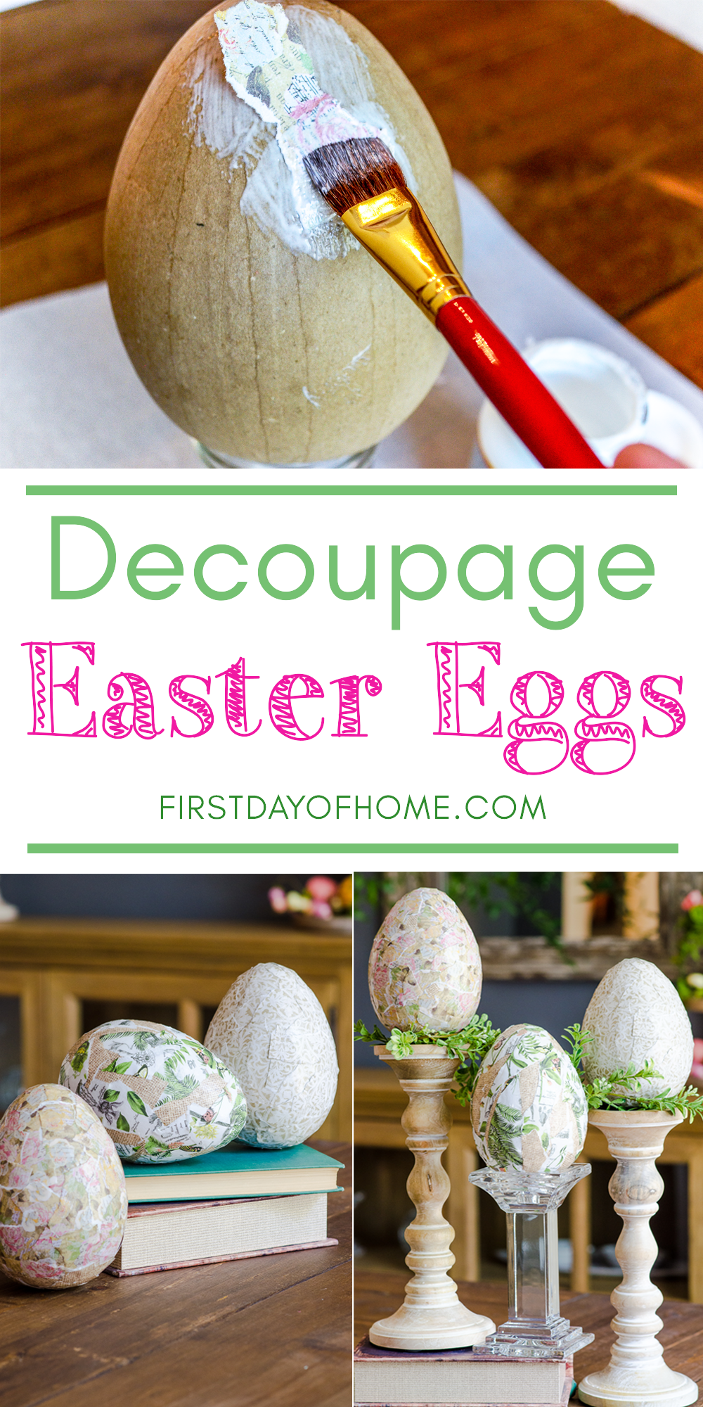How to Make Decoupage Eggs for Easter Tutorial – First Day of