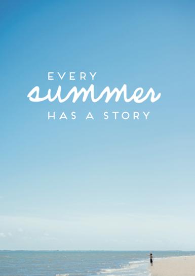 Every Summer Has A Story Sommer Sprüche Sprüche Und