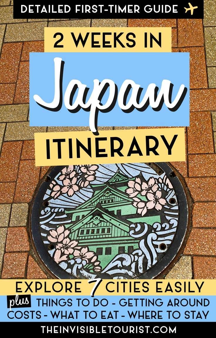 2 Weeks in Japan Itinerary: Complete Guide for First Timers | Explore 7 cities during two weeks in Japan. Includes costs, where to stay, what to eat, getting around and more! | The Invisible Tourist #japan #japantravel #japanitinerary #tokyo #kyoto #nara #osaka #hakone #hiroshima #miyajima #cherryblossom
