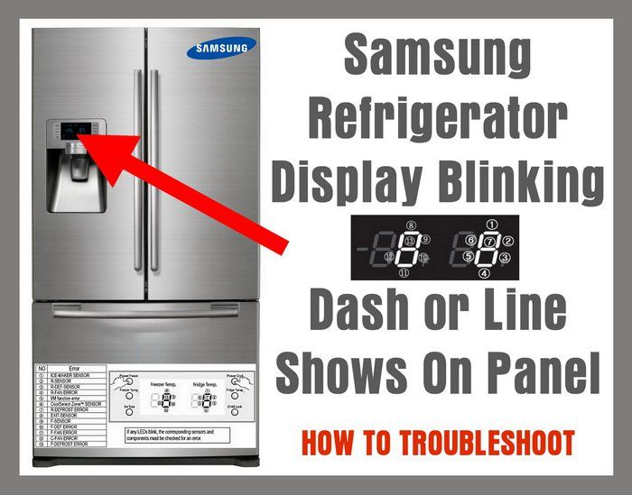 Samsung Refrigerator Display Blinking Dash Or Line Shows On