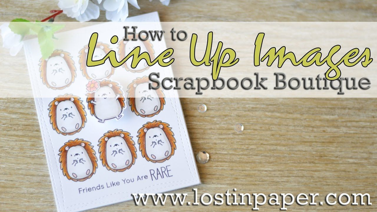 How to scrapbook youtube - 28 Jan 2017 Lostinpaper How To Line Up Mft Images Scrapbook Boutique