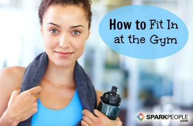#sparkpeople #fitness #center #how #fit #the #via #to #in #atHow to Fit in at the Fitness Center How...