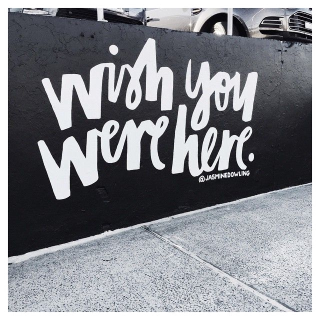 jasminedowling | Wish you are here, Lettering, Words