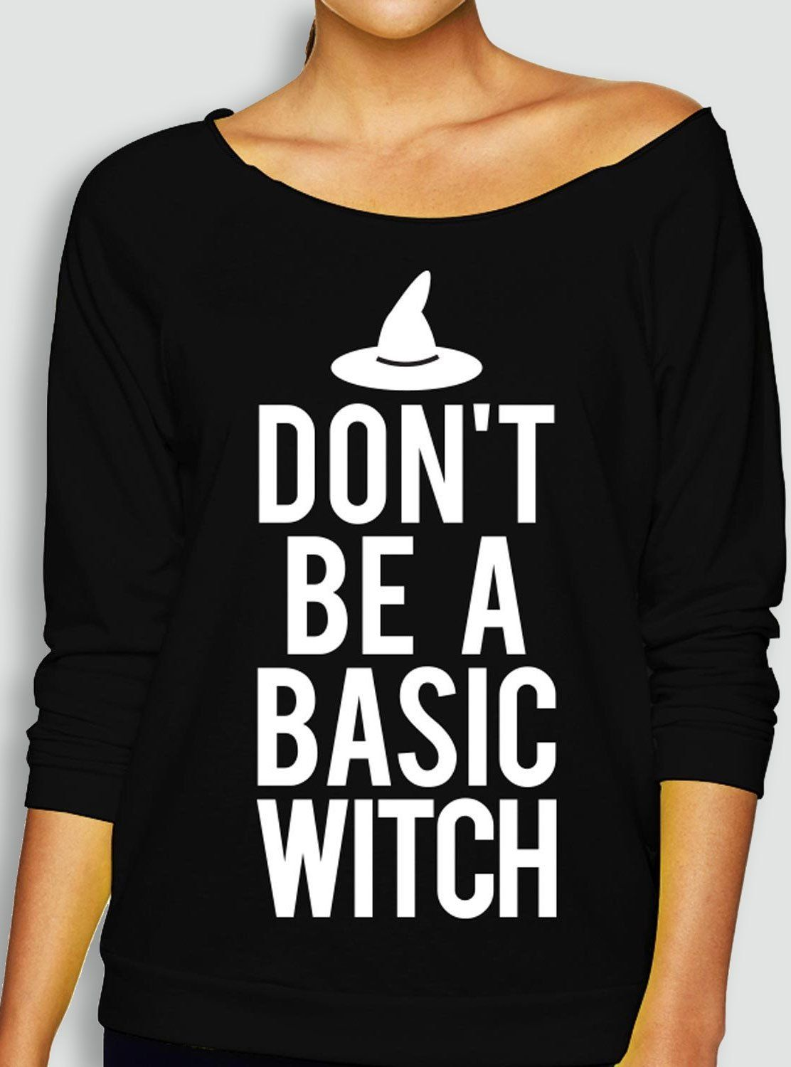 dont be a basic witch halloween slouchy sweatshirt