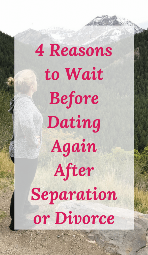 How long separated before dating