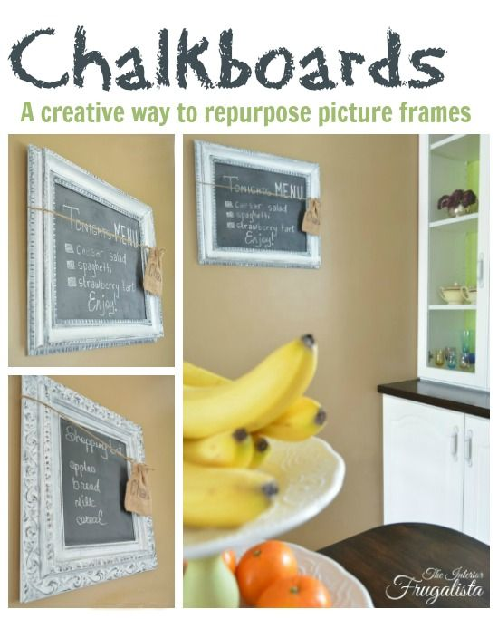 Thrift Store Picture Frames Repurposed Into Chalkboards | Message ...