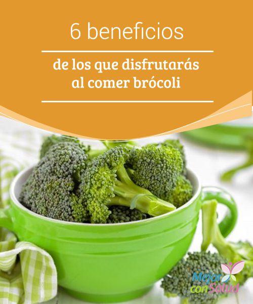 6 #beneficios de los que disfrutarás al comer #brócoli   El brócoli es una de las verduras con más beneficios para la #salud del  #organismo. Hoy te revelamos 6 razones para comerla con más frecuencia. #Curiosidades