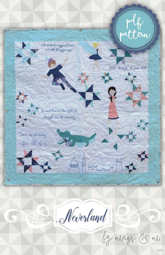Instant Download: Neverland- an applique and piece