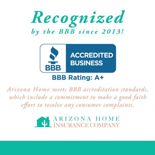 Arizona Home Insurance Company Has Met Better Business Bureau