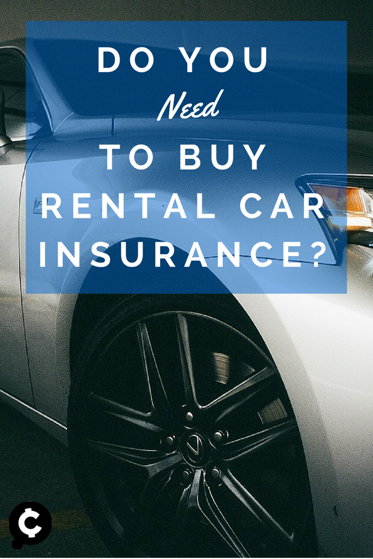 Do You Need To Buy Collision Insurance When You Rent A Car Here S The Lowdown From The Experts At Autoslash With Images Rental Insurance Cheap Car Rental Car Rental
