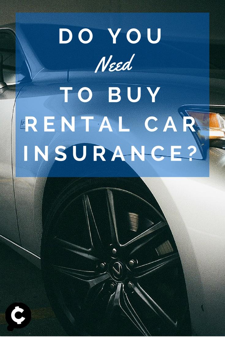 Do You Need to Buy Rental Car Insurance? Car insurance