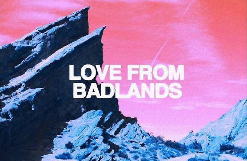 Love From Badlands Halsey By Technicallme Halsey Badlands Halsey Lyrics