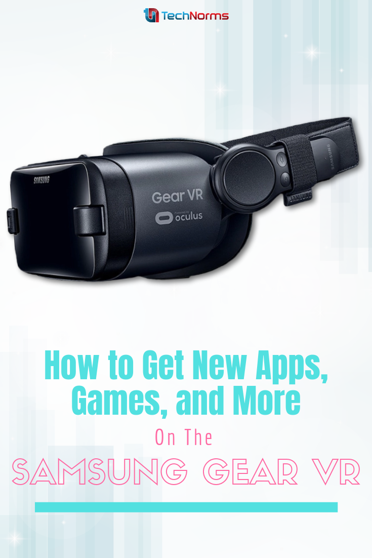 How to Get New Apps, Games on Samsung Gear VR News apps