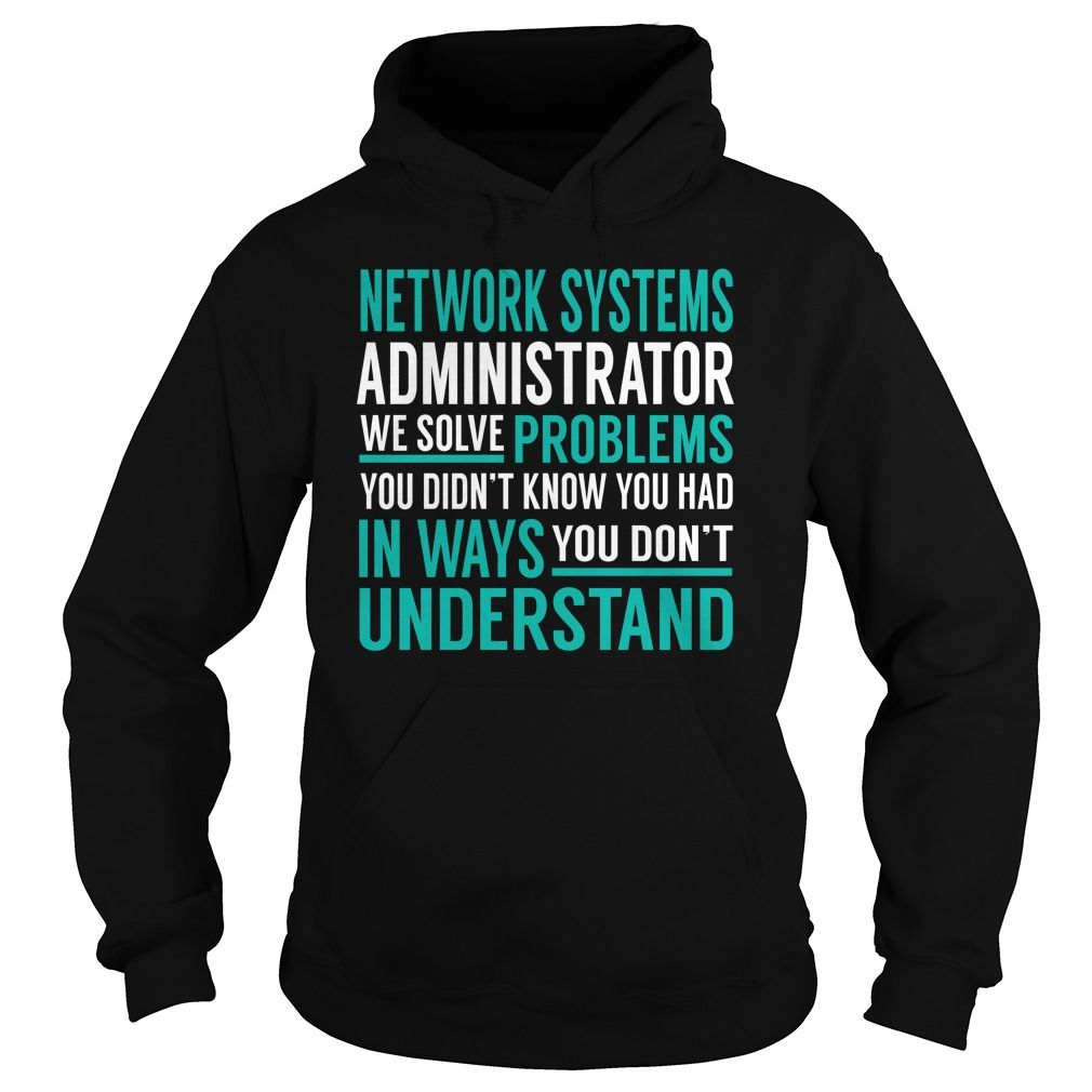 Network Systems Administrator We Solve Problem Job