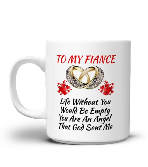 Birthday Wedding Anniversary Gift For Fiance Wife Surprise Your And Melt Her Heart With This Beautiful Mug Special Offer On At Ed