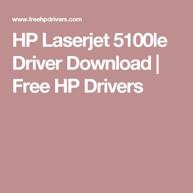 HP Laserjet 5100le Driver Download   Free HP Drivers