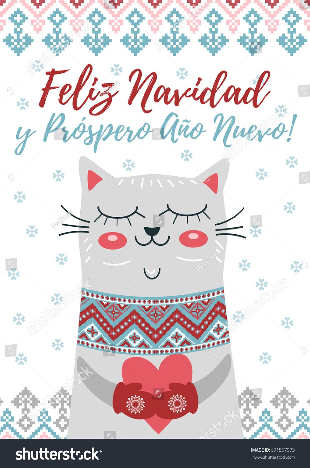 Feliz navidad y prospero ano nuevo happy christmas and happy new happy christmas and happy new year in spanish language greeting card with cute cat snowflakes and winter ornament vector holiday poster buy this stock kristyandbryce Images