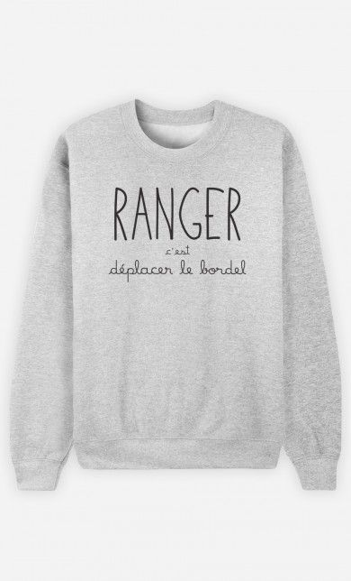 Sweat Ranger c est Déplacer le Bordel   Humour en 2018 012944090e29