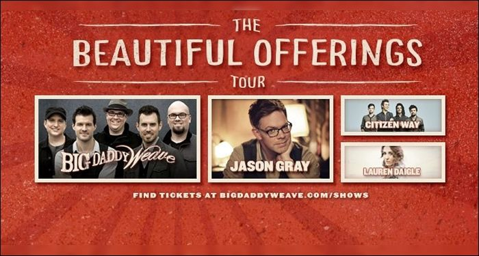 Big Daddy Weave Announces Details of Spring Beautiful Offerings Tour