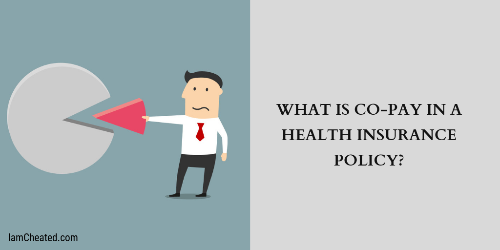 What Is Co Pay In A Health Insurance Policy Health Insurance