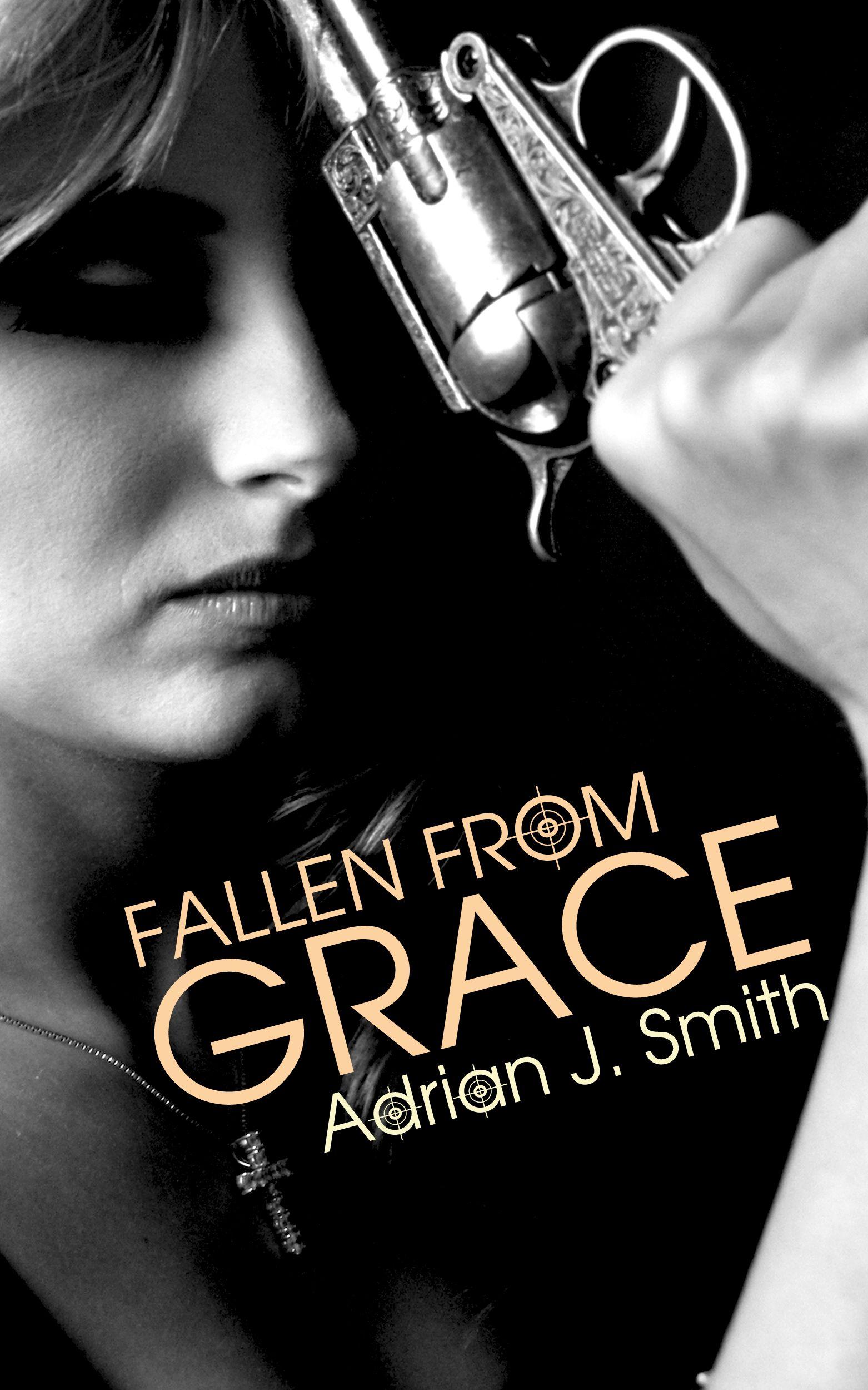 Fallen from Grace (Grace 2) by Adrian J. Smith