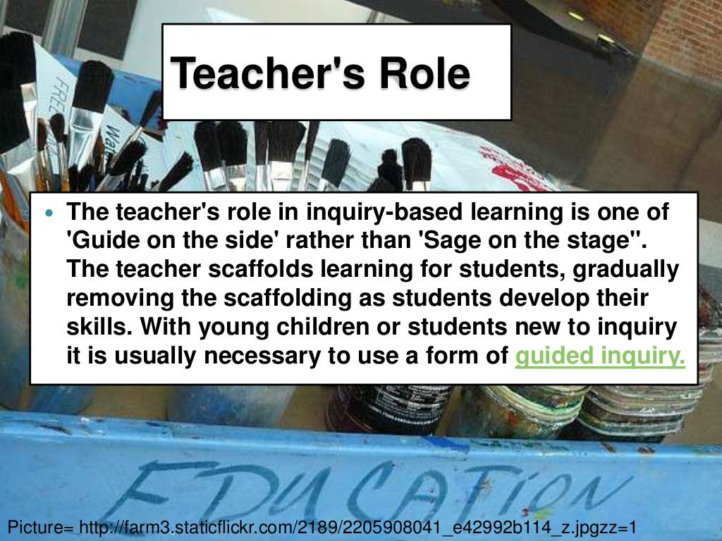 This is a PowerPoint that discusses inquiry learning the the teacher