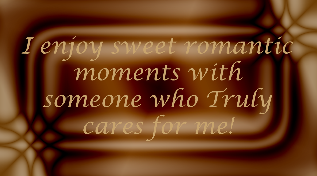 Romance Affirmations Repeat this thought, this