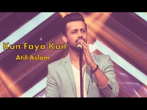 Kun Faya Kun Atif Aslam Full Song A R Rahman Gima 2015 Mp3 Song Download Mp3 Song Sufi Songs