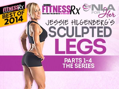 Jessie Hilgenberg's Sculpted Legs | Parts 1 -4 The series FitnessRX for Women
