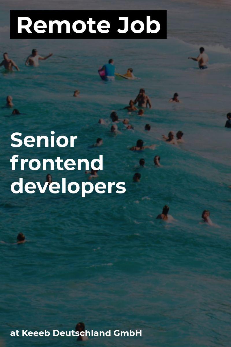 Remote Senior frontend developers at Keeeb Deutschland