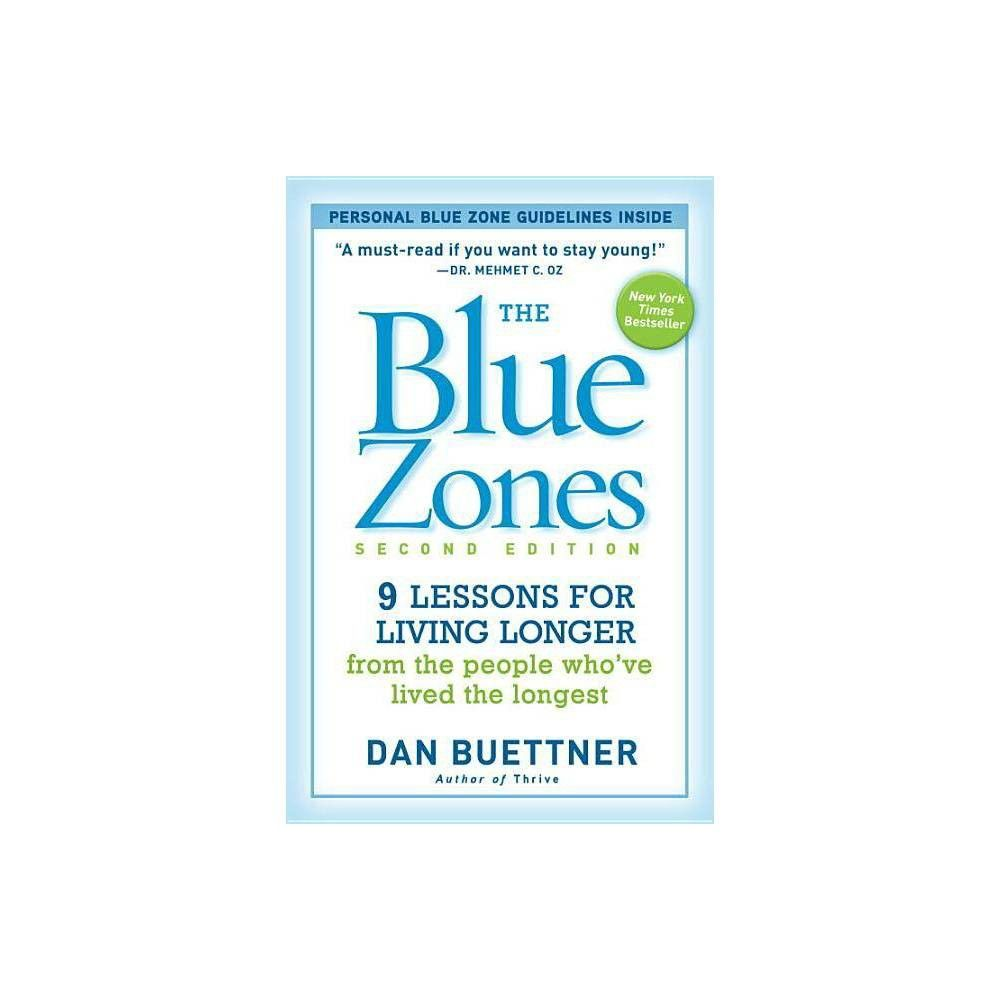 The Blue Zones - 2by Dan Buettner (Paperback)