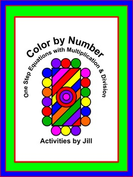 One Step Equations With Multiplication Division Color By Number Digital Pdf One Step Equations Equations Multiplication And Division