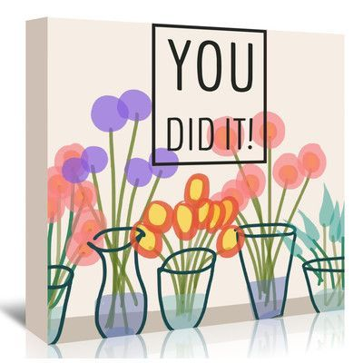 Americanflat 'You Did It' by Marian Nixon Graphic Art on Wrapped Canvas Size:
