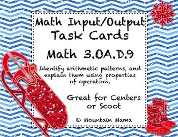 Math Input Output Table Task Cards for Scoot or Centers 3.OA.D.9 Winter Theme
