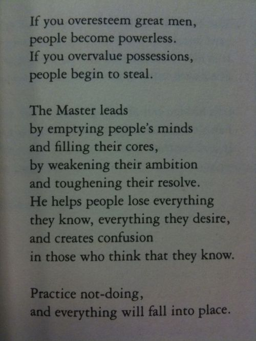 excerpted from the tao te ching follow the tao do out doing  excerpted from the tao te ching follow the tao do out doing then