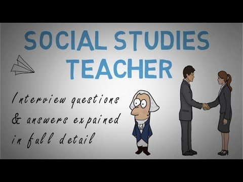Social Studies Teacher Interview Questions & Answers - YouTube