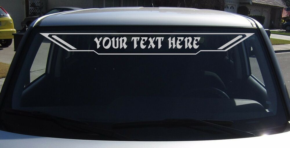 Your Own Text Custom Vinyl Sticker Windshield Decal Rear
