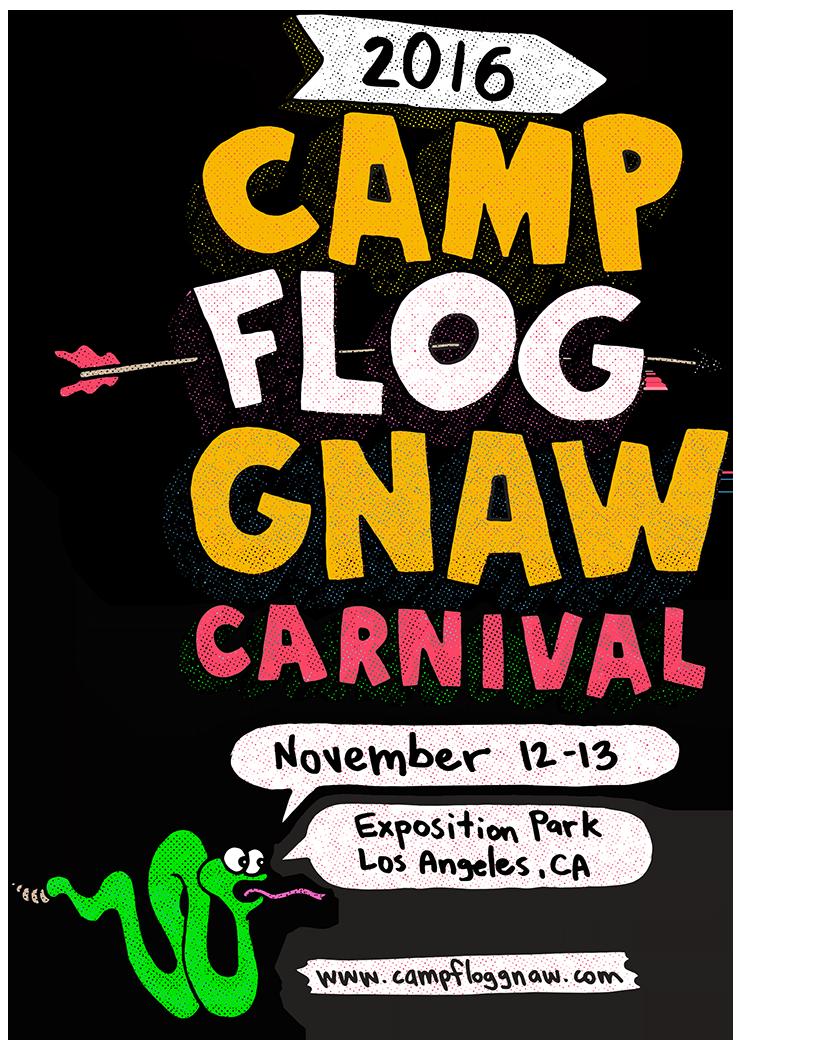fbf4d37f08f7 2016 CAMP FLOG GNAW CARNIVAL