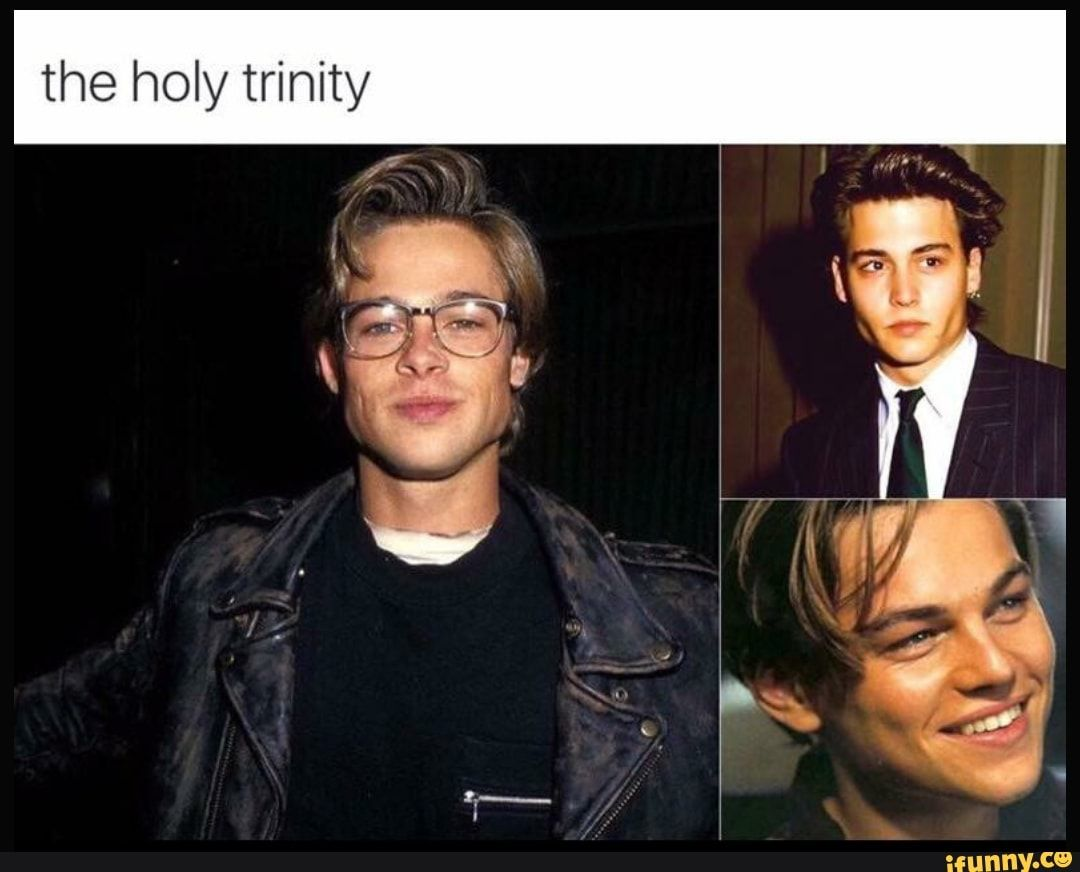 The Holy Trinity Ifunny With Images Young Leonardo Dicaprio