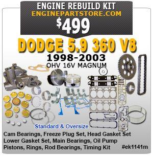 98 03 Dodge 5 9 360 V8 Magnum Engine Rebuild Kit Dakota Durango Ram 1500 2500 3500 B1500 B3500 Van Everything You Ne Engine Rebuild Kits Dodge Engineering