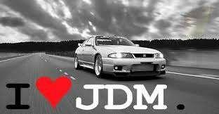 I love JDM.
