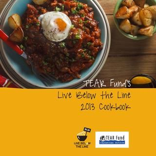 TEAR Fund's 2013 Live Below the Line Cookbook