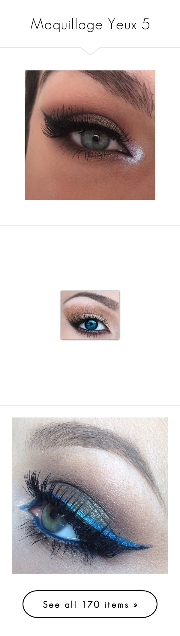 """""""Maquillage Yeux 5"""" by laurie-bieber ❤ liked on Polyvore featuring makeup, eyes, beauty products, eye makeup, beauty, kohl makeup, black eye makeup, black makeup, hair and mascara"""