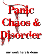 Panic Chaos And Disorder My Work Here Is Done Funny T Shirts Quotes