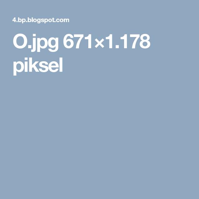 O.jpg 671×1.178 piksel