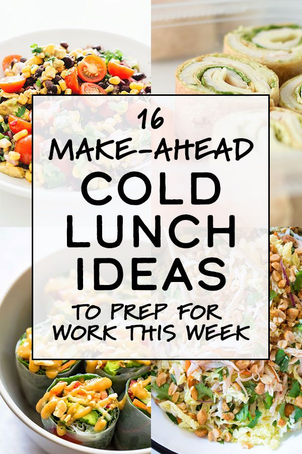 16 Make-Ahead Cold Lunch Ideas to Prep for Work This Week